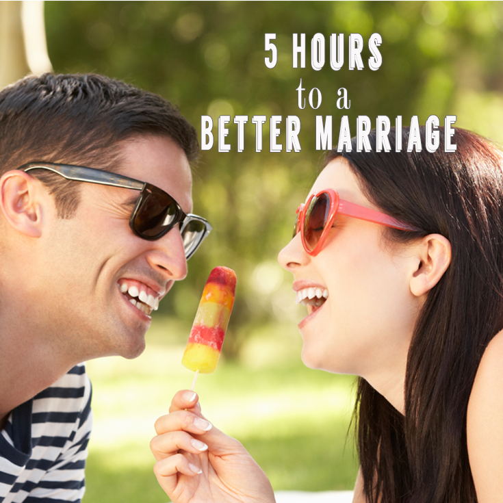 Five Hours to a Better Marriage