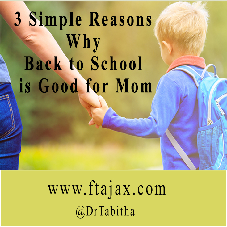 3 Simple Reasons Why Back to School is Good for Mom