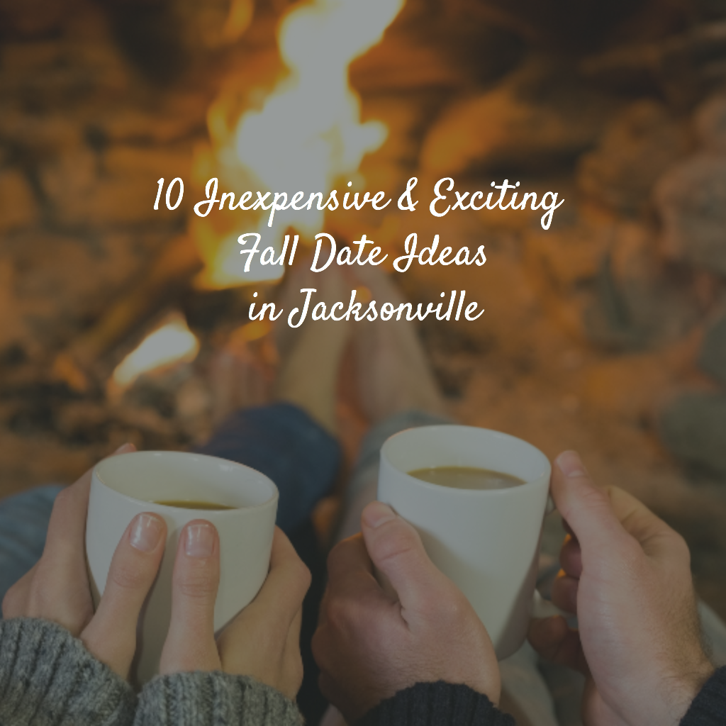 10 Inexpensive & Exciting Fall Date Ideas in Jacksonville