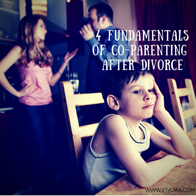4 Fundamentals to Effective Co-Parenting After Divorce