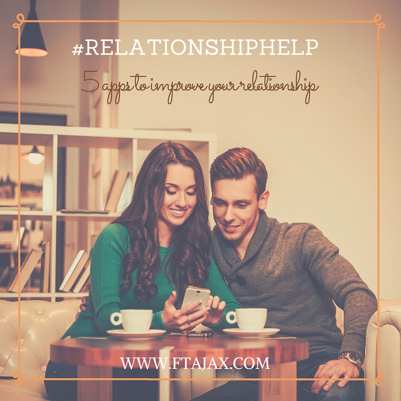 #RelationshipHelp: 5 Apps to Improve Your Relationship