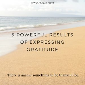 5 Powerful Results of Expressing Gratitude FINAL