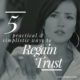 5 Practical & Simplistic Ways to Regain Trust