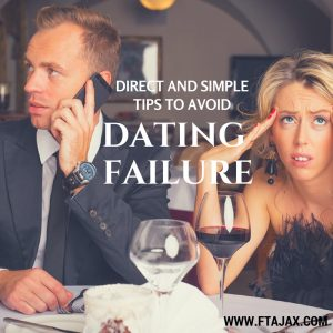 Direct and Simple Tips to Avoid Dating Failure