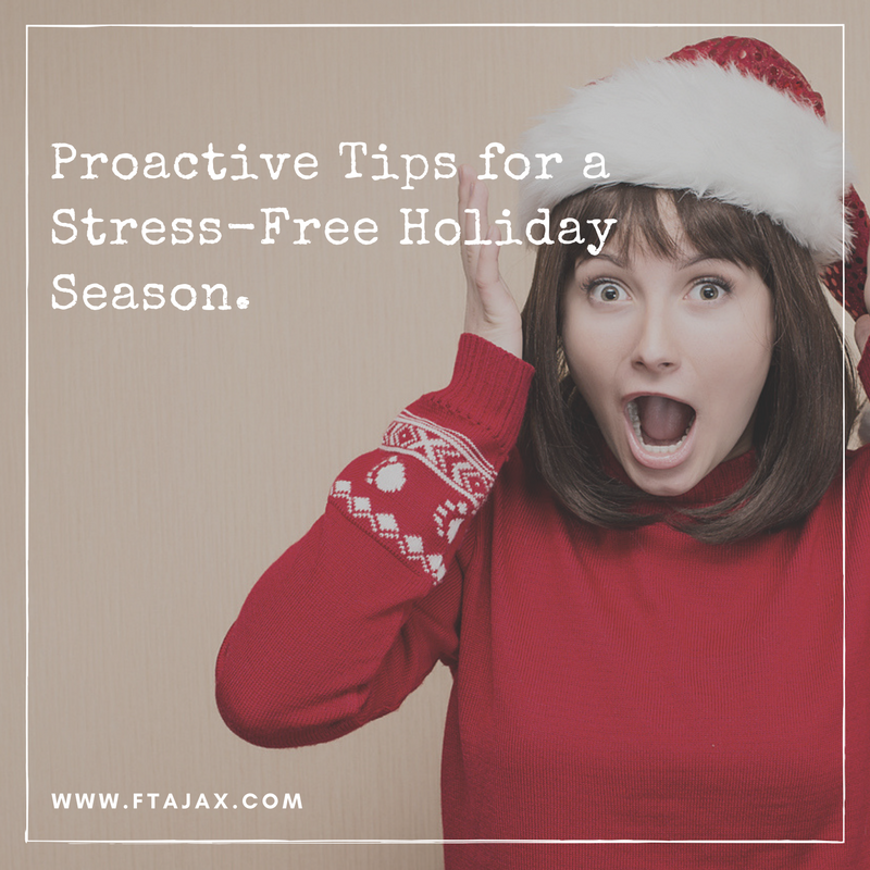 Proactive Tips for a Stress-Free Holiday Season