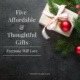 Five Affordable & Thoughtful Gifts Everyone Will Love