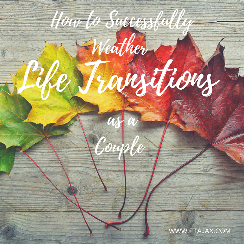 How to Successfully Weather Life Transitions as a Couple