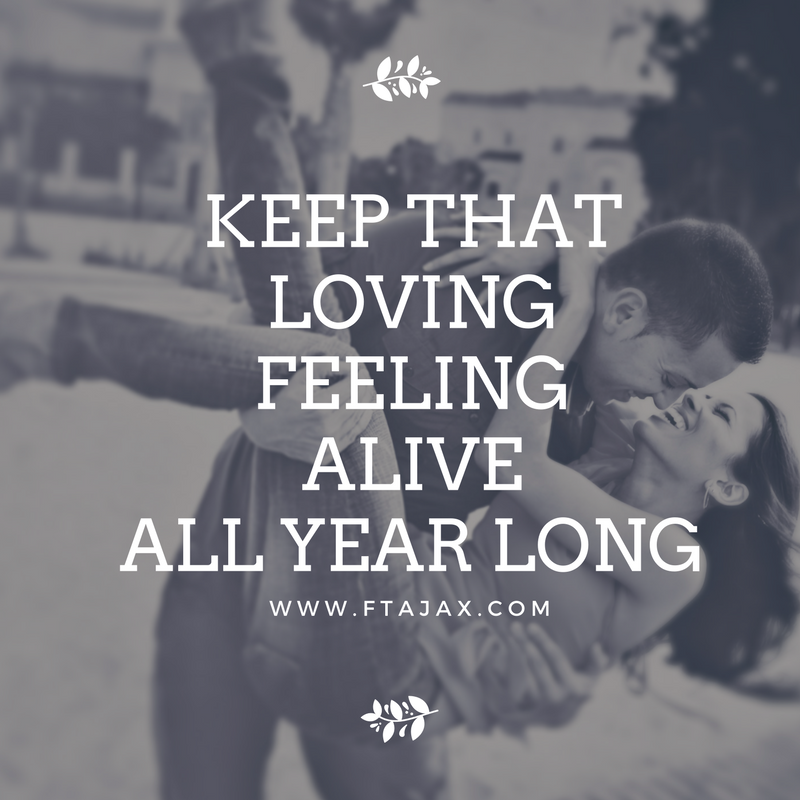 Keep that Loving Feeling Alive All Year Long
