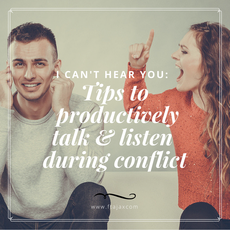 I Can't Hear You: Tips to Productively Talk and Listen During Conflict