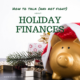 How To Talk (And Not Fight) About Holiday Finances