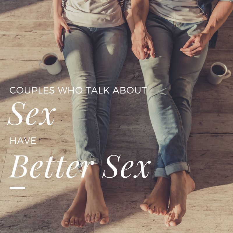 Couples Who Talk About Sex, Have Better Sex