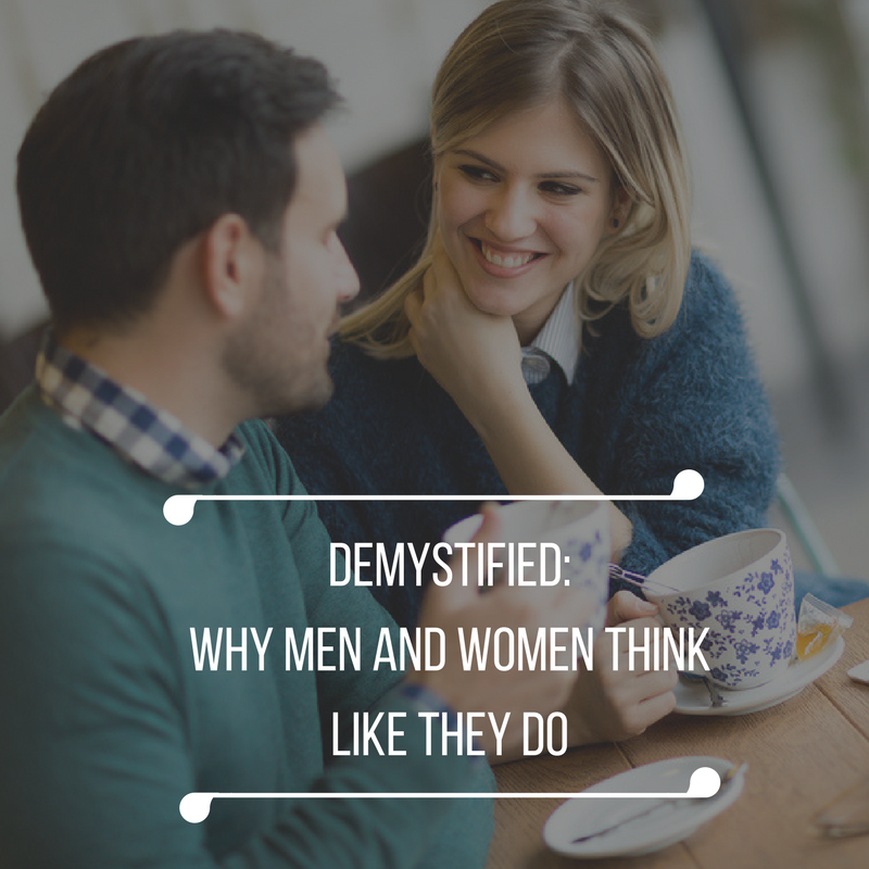 Demystified: Why Men and Women Think Like They Do