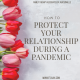 How to Protect Your Relationship During a Pandemic